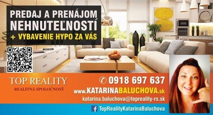 Katarina Baluchova 0918697637 Top Reality Galanta www.katarinabaluchova.sk