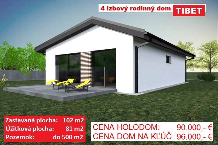 """KVALITNÁ NOVOSTAVBA 4 izbový rodinný dom """"TIBET"""" , 102 m2, pozemok do 500 m2, Košúty. 90.000 €, na kľúč 96.000 €"""