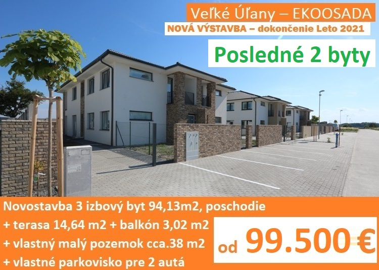 NOVÁ VÝSTAVBA – Leto 2021. Novostavba – 3 izbový byt 94,13 m2 s balkónom, terasou a parkoviskom pre 2 autá. Veľké Úľany