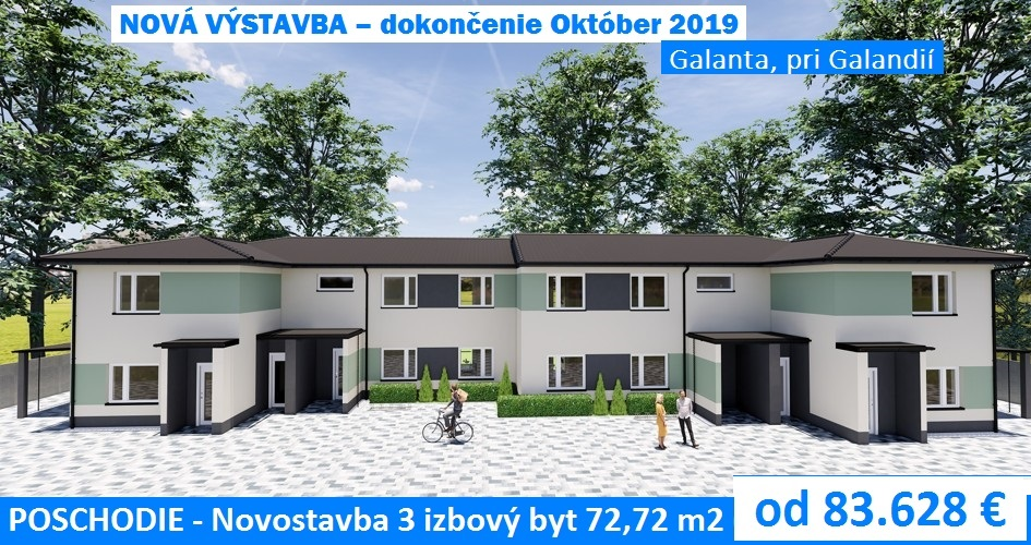 NOVOSTAVBA POSCHODIE – 3 izbový byt 72,72 m2 s terasou. Galanta, pri Galandií.