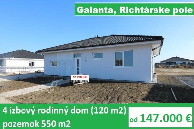 Samostatný 4 izbový rodinný dom 120 m2 pozemok 550 m2, Galanta Richtárske pole